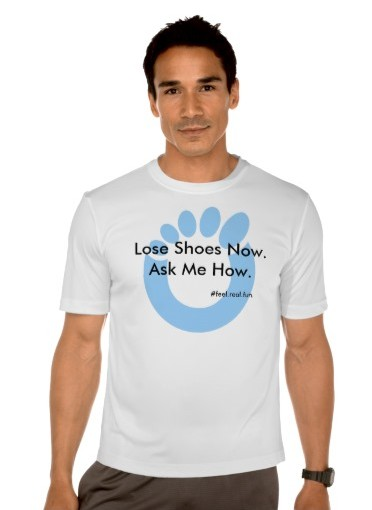Lose Shoes Now. Ask Me How. Xero T Shirt